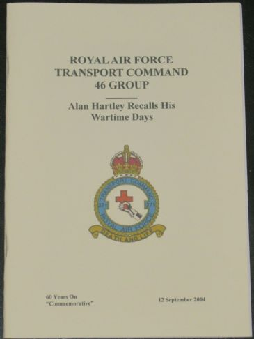 Royal Air Force Transport Command 46 Group - Alan Hartley Recalls His Wartime Days